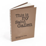 thisismysaintgallen_01-150x150 This is my Saint Gallen
