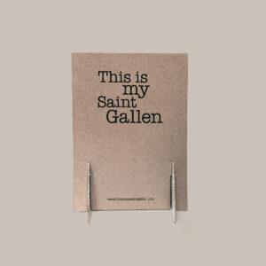 This is my Saint Gallen by Clarissa Schwarz